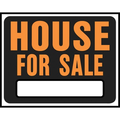 Hy-Ko Heavy Gauge Plastic Sign, House For Sale
