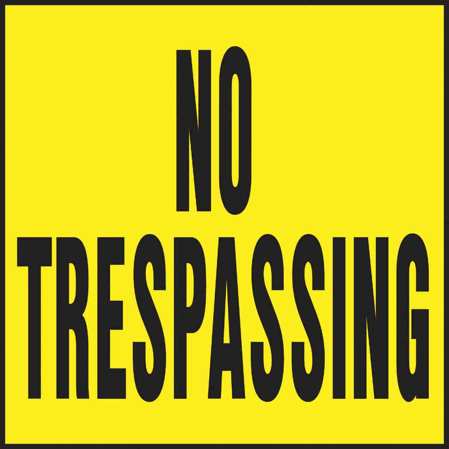 Hy-Ko Heavy Gauge Plastic  Sign, No Trespassing Image 1